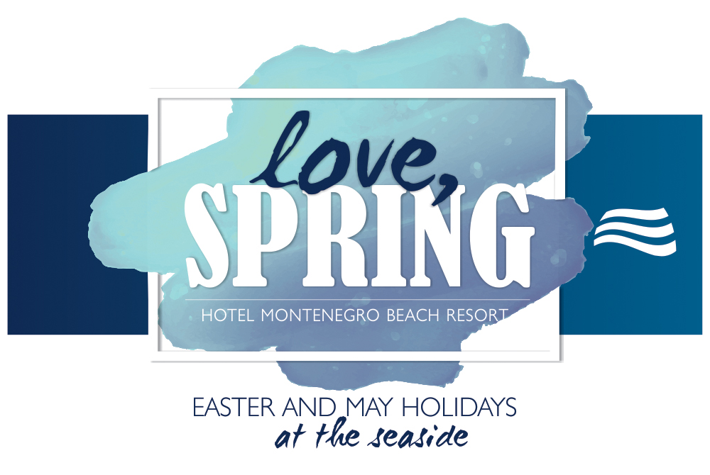 HOTEL MONTENEGRO - EASTER AND MAY HOLIDAYS AT THE SIDE