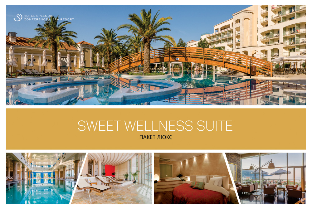 SWEET WELLNESS SUITE  - LUXE PACKAGE