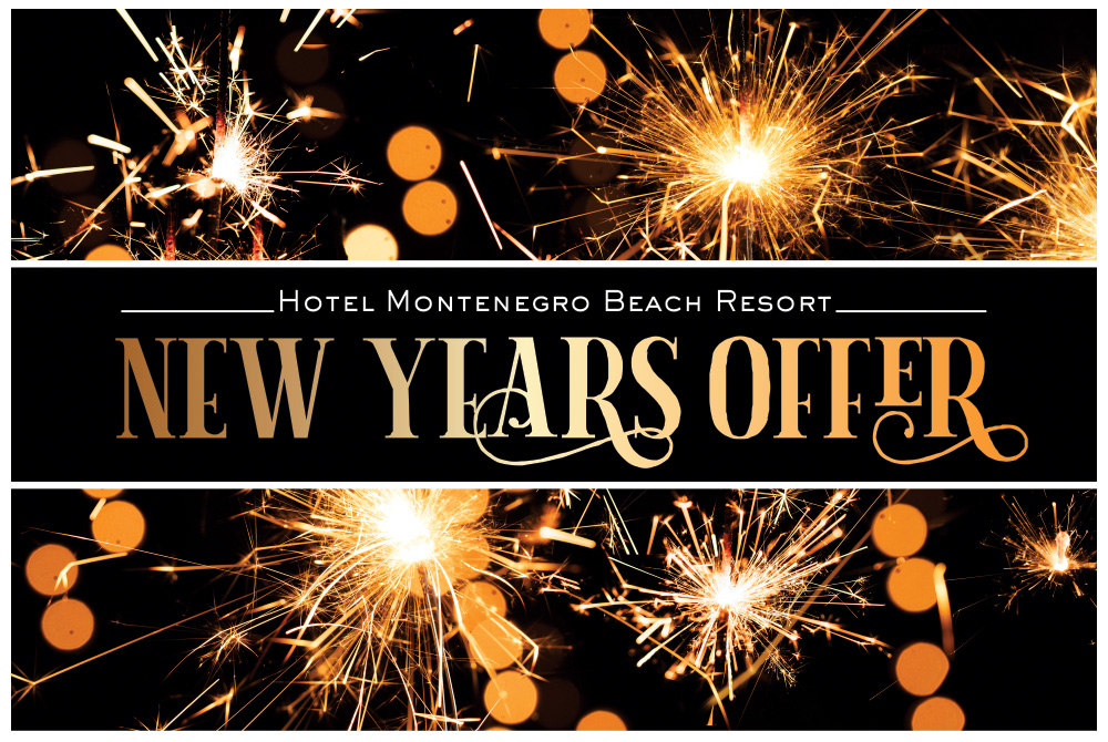 HOTEL MONTENEGRO 4 * - NEW YEAR'S OFFER