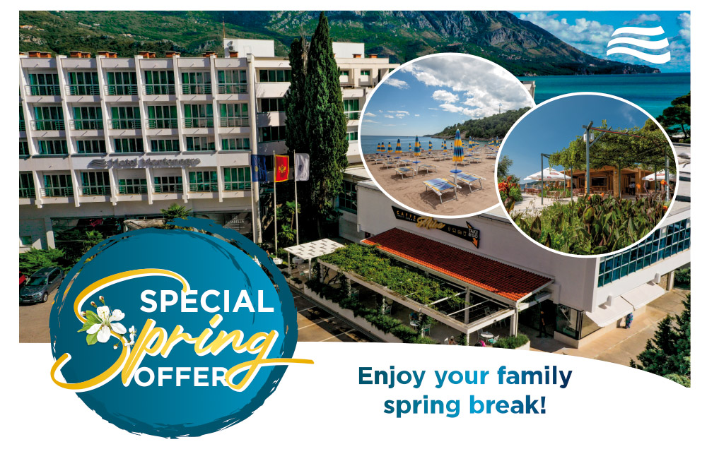 HOTEL MONTENEGRO BEACH RESORT - SPECIAL SPRING OFFER